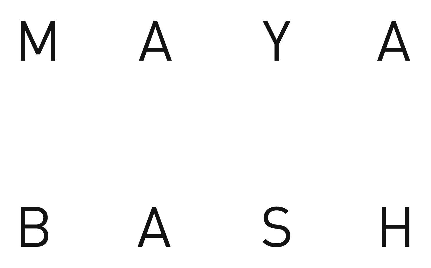 MAYA BASH